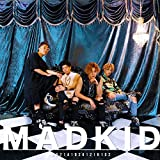 MADKID (DVD付 初回限定盤)