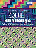 "Quilt Challenge: ""What If"" Ideas for Color and Design (1564779114) by Craig, Sharyn"