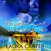Vengeful Love: Deception: Vengeful Love, Book 2 | Laura Carter