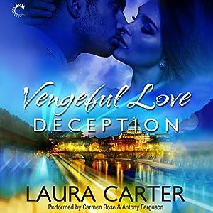 Vengeful Love: Deception Audiobook