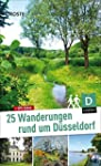 25 Wanderungen rund um Düsseldorf. Ni...
