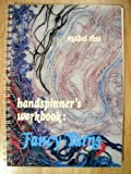 Handspinner's Workbook: Fancy Yarns