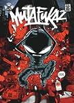 Mutafukaz - Tome 1: Dark Meat City