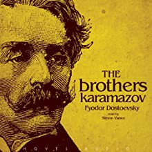 The Brothers Karamazov Audiobook by Fyodor Dostoevsky Narrated by Simon Vance
