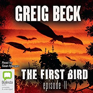 The First Bird, Episode 2 Audiobook