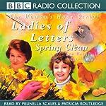 Ladies of Letters Spring Clean | Carole Hayman,Lou Wakefield