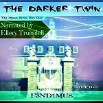 The Darker Twin: The Mason Series, Book 1 |  F3ND1MUS