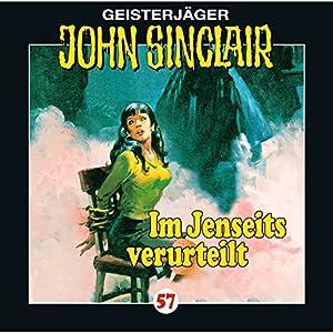 Im Jenseits verurteilt (John Sinclair 57) Hörspiel