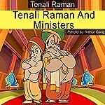 Tenali Raman and Ministers | Rahul Garg