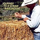 img - for Journey to a Straw Bale House book / textbook / text book