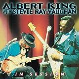 echange, troc Albert King, Stevie Ray Vaughan - In Session