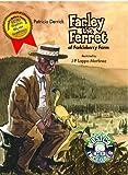 Farley the Ferret of Farkleberry Farm
