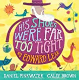His Shoes Were Far Too Tight: Poems by Edward Lear