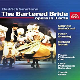 """The Bartered Bride. Comic opera in Three Acts: Act 1, Scene 3 """"As I'm saying, my dear fellow ..."""""""
