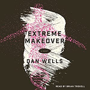 Extreme Makeover Audiobook