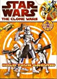 Star Wars The Clone Wars Big Fun Book to Color ~ Hold Your Ground (96 Pages)