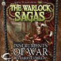 Instruments of War: The Warlock Sagas, Volume One (       UNABRIDGED) by Larry Correia Narrated by Gabra Zackman