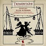 Tremontaine: Season One, Episode 13: Departures | Ellen Kushner