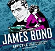 James Bond: Spectre: The Complete Comic Strip Collection