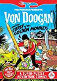 Lorenzo Etherington Von Doogan and the Curse of the Golden Monkey (The Phoenix Presents)