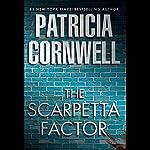 The Scarpetta Factor   Patricia Cornwell