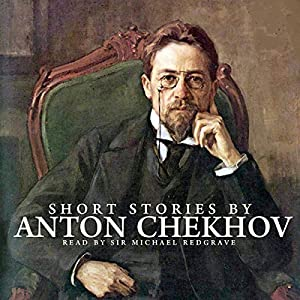 Short Stories by Anton Chekhov Audiobook
