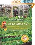 The Zero-Mile Diet: A Year-Round Guid...