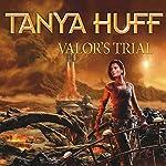 Valor's Trial: A Confederation Novel   Tanya Huff