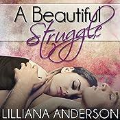 A Beautiful Struggle | Lilliana Anderson