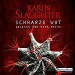 Schwarze Wut (Georgia 5) | Karin Slaughter