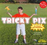 Tricky Pix: Do-it-yourself Trick Phot...