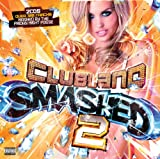 Various Artists Clubland Smashed II