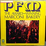 PFM THE AWARD WINNING MARCONI BAKERY vinyl record