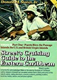 img - for Street's Cruising Guide to the Eastern Caribbean, Part 1: Puerto Rico, Passage Islands, United States and British Virgin Islands book / textbook / text book