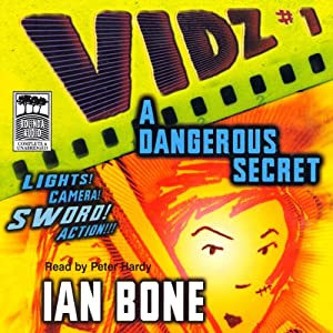 A Dangerous Secret: Vidz 1 | [Ian Bone]