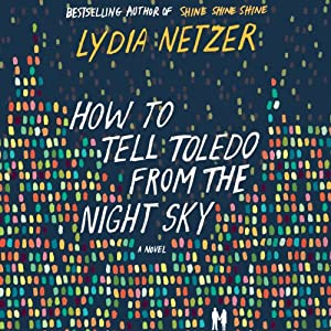 How to Tell Toledo from the Night Sky Audiobook