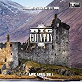 Dreams Stay With You: Live April 2011 Big Country