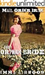 Mail Order Bride: The Orphan Bride (H...