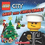 img - for LEGO City: Save This Christmas! book / textbook / text book