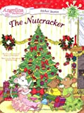 Katharine Holabird The Nutcracker [With Over 75 Reusable Stickers] (Angelina Ballerina)