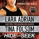 Hide and Seek (Phoenix Code 3 & 4) Hörbuch von Lara Adrian, Tina Folsom Gesprochen von: Eric G. Dove