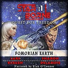 Fomorian Earth: Star Borne 1 (       UNABRIDGED) by Lars Bergen, Sharon Delarose Narrated by Elan O'Connor