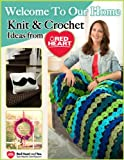 img - for Welcome to Our Home - Knit and Crochet Ideas from Red Heart book / textbook / text book