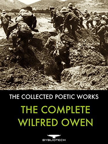 The Complete Wilfred Owen: The Collected Poetic Works (World War One British Poets compare prices)
