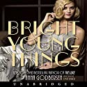 Bright Young Things Audiobook by Anna Godbersen Narrated by Emily Bauer