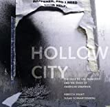 Hollow City: Gentrification and the Eviction of Urban Culture (1859847943) by Solnit, Rebecca