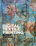 Digital Textile Printing (Textiles that Changed the World)