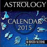 img - for Astrology Calendar 2015: 16 Month Calendar book / textbook / text book