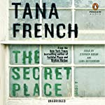 The Secret Place: Dublin Murder Squad, Book 5 | Tana French