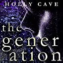 The Generation Audiobook by Holly Cave Narrated by Imogen Church